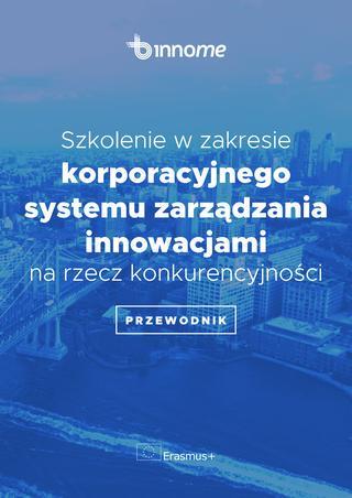Szkolenie w zakresie korporacyjnego systemia zarządzania innowacjami Piotr Maczuga