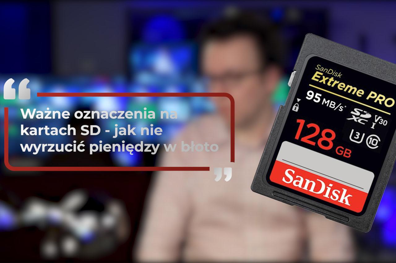 Ważne oznaczenia na kartach SD